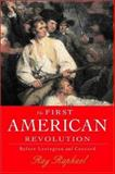 The First American Revolution, Ray Raphael, 1565848152