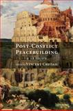 Post-Conflict Peacebuilding : A Lexicon, , 0199568154