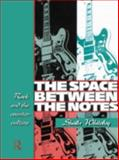 The Space Between the Notes, Sheila Whiteley, 0415068150