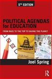 Political Agendas for Education, Joel Spring, 0415828155