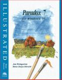 Paradox 7 for Windows 95 : Illustrated Brief Edition, Hirschl, Meta Chaya, 0760038155
