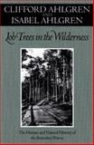 Lob Trees in the Wilderness : The Human and Natural History of the Boundary Waters, Ahlgren, Clifford, 0816638152