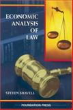 Economic Analysis of Law, Shavell, Steven, 1587788152
