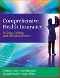 Comprehensive Health Insurance : Billing, Coding, and Reimbursement, Vines, Deborah and Rollins, Elizabeth, 0132368153