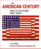 The American Century, Lisa Phillips, 0393048152