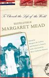 To Cherish the Life of the World, Margaret Mead, 0465008151