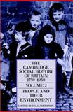 The Cambridge Social History of Britain, 1750-1950 : People and Their Environment, , 0521438152