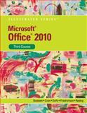 Microsoft® Office 2010, Cram, Carol and Friedrichsen, Lisa, 053874815X