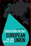 Education in the European Union : Pre-2003 Member States, , 1472528158