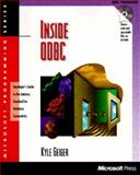 Inside ODBC : Developer's Guide to the Industry Standard for Database Connectivity, Geiger, Kyle, 1556158157