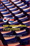 First Drafts of Korea : The U. S. Media and Perceptions of the Last Cold War Frontier, , 1931368155