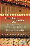 Numbers and Notes : An introduction to musical signal Processing, Collechia, Regina, 1935638157