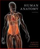 Human Anatomy, Timmons, Michael J. and Tallitsch, Robert B., 0321688155