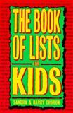 The Book of Lists for Kids, Sandra Choron and Harry Choron, 039570815X
