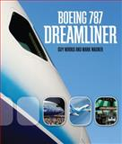 Boeing 787 Dreamliner, Mark Wagner and Guy Norris, 0760328153