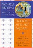 Women, Writing and the Reproduction of Culture in Tudor and Stuart Britain, , 0815628153