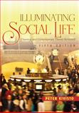 Illuminating Social Life : Classical and Contemporary Theory Revisited, , 1412978157