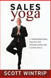 Sales Yoga, Scott Wintrip, 1490408150