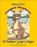 Canguro Aventuras - el Paddock Largo y Negro, Robin Petty, 1493548158
