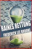 Raines Rettung (Krieg der Drohnen: Buch 1), Frederick Brooke, 1500398152