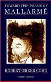 Toward the Poems of Mallarme 9781893818156