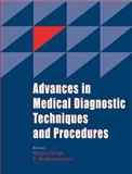 Advances in Medical Diagnostic Techniques and Procedures, Singh, Megha and Radhakrishnan, S., 1904798152