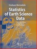 Statistics of Earth Science Data : Their Distribution in Time, Space and Orientation, Borradaile, Graham J., 364207815X