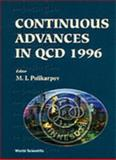 Continuous Advances in QCD 1996, M. I. Polikarpov, 9810228155