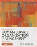 Excellence in Human Service Organization Management, Kettner, Peter M., 0205088155