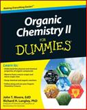 Organic Chemistry II for Dummies, Consumer Dummies Staff and Richard H. Langley, 0470178159