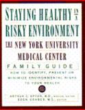 Staying Healthy in A Risky Environment, Arthur C. Upton, 0671768158