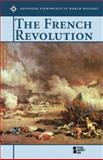 The French Revolution, Laura Egendorf, 0737718153