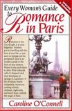 Every Woman's Guide to Romance in Paris, Caroline O'Connell, 0895298155