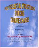 The Advent of Modern Man : Poly-Celestial Structures Forcing Climate Change, Wampler, Everette L., 0984918159