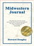Midwestern Journal, Howard Doughty, 1466978155