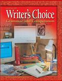 Writer's Choice : Grammar and Composition, Grade 7, McGraw-Hill, 0078298156