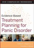 Evidence-Based Treatment Planning for Panic Disorder, Jongsma, Arthur E., Jr. and Bruce, Timothy J., 0470548150