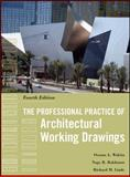 The Professional Practice of Architectural Working Drawings, Wakita, Osamu A. and Linde, Richard M., 0470618159