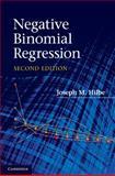 Negative Binomial Regression, Hilbe, Joseph M., 0521198151