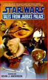 Tales from Jabba's Palace, Kevin J. Anderson, 0553568159