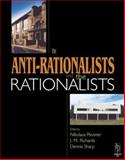 Anti-Rationalists and the Rationalists, Pevsner, Nikolaus and Richards, J. M., 0750648155