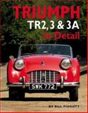 Triumph TR2, 3 and 3A in Detail, Bill Piggott, 0954998154