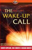 The Wake-Up Call, Roberts, Oral, 1575628155