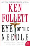 Eye of the Needle, Ken Follett, 006074815X
