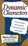 Dynamic Characters, Nancy Kress, 0898798159