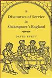 Discourses of Service in Shakespeare's England, Evett, David, 1403968152