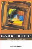 Hard Truths, Millgram, Elijah, 1405188154
