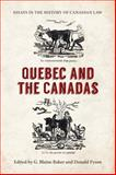 Essays in the History of Canadian Law Vol. XI : Quebec and the Canadas, , 1442648155