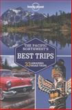 Pacific Northwest's Best Trips, Lonely Planet Staff and Celeste Brash, 1741798159