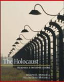 The Holocaust : Readings and Interpretations, Mitchell, Joseph R. and Mitchell, Helen Buss, 0072448164